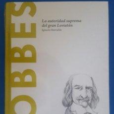 Libros: LIBRO / HOBBES - LA AUTORIDAD SUPREMA DEL GRAN LEVIATÁN / IGNACIO ITURRALDE, BATISCAFO 2015. Lote 215143062