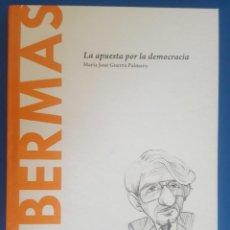 Libros: LIBRO / HABERMAS - LA APUESTA POR LA DEMOCRACIA / MARÍA JOSÉ GUERRA PALMERO, BATISCAFO 2015. Lote 215143217