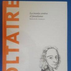 Libros: LIBRO / VOLTAIRE - LA IRONÍA CONTRA EL FANATISMO / ROBERTO R. ARAMAYO, BATISCAFO 2015. Lote 215144520