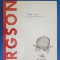 Libros: LIBRO / BERGSON - EL INAFERRABLE FANTASMA DE LA VIDA / ANTONIO DOPAZO GALLEGO, BATISCAFO 2015. Lote 215145201