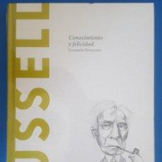 Libros: LIBRO / RUSSELL - CONOCIMIENTO Y FELICIDAD / FERNANDO BRONCANO, BATISCAFO 2015. Lote 215145400