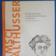 Libros: LIBRO / GRAMSCI Y ALTHUSSER - EL MARXISMO HOY. LA HERENCIA DE GRAMSCI Y ALTHUSSER / E.A. DAL MASCHIO. Lote 215145932