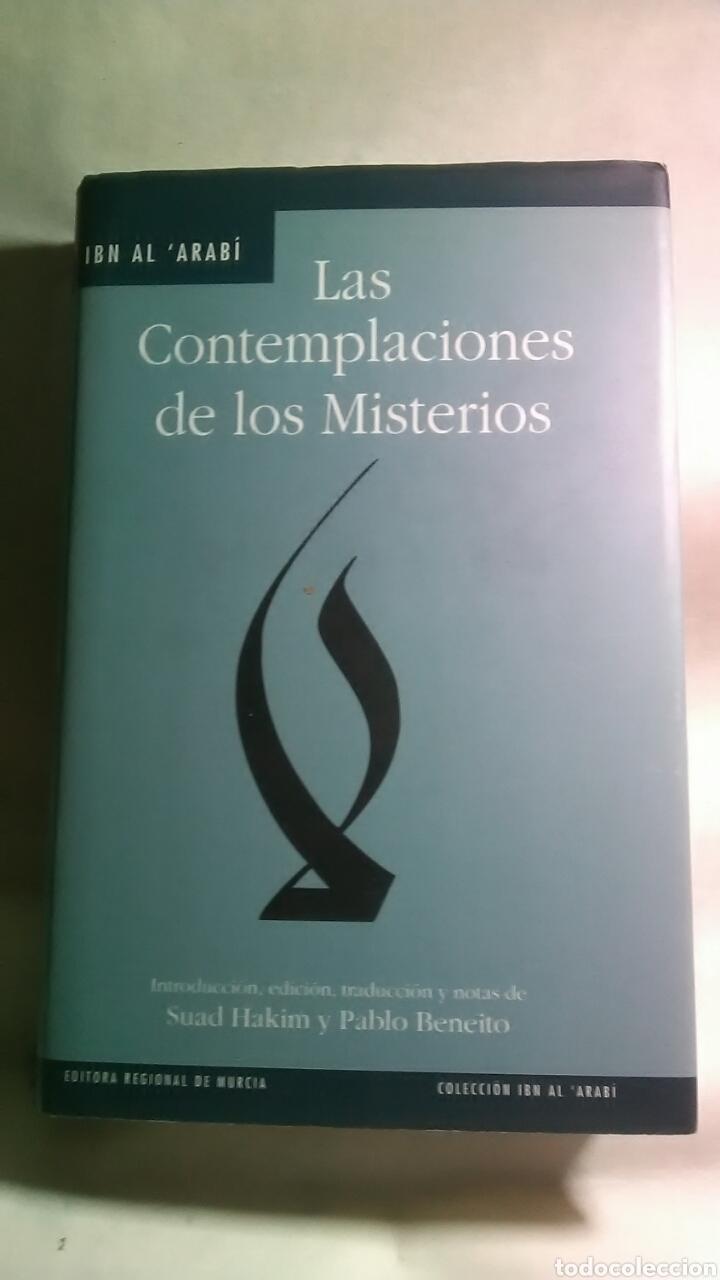 LAS CONTEMPLACIONES DE LOS MISTERIOS. IBN AL ARABI. EDITORA REGIONAL DE MURCIA. (Libros Nuevos - Humanidades - Filosofía)
