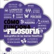 Libros: CÓMO FUNCIONA LA FILOSOFÍA. Lote 217664621