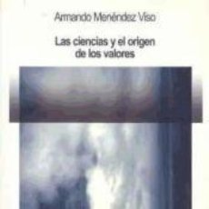 Libros: LAS CIENCIAS Y EL ORIGEN DE LOS VALORES. Lote 217703771