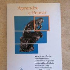 Libros: APRENDRE A PENSAR - ÀMBIT MARIA CORRAL - EDIMURTRA - 2004 - TERRICABRAS ET AL. Lote 217973380