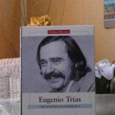 Libros: CREACIONES FILOSÓFICAS I - EUGENIO TRÍAS. Lote 217975051