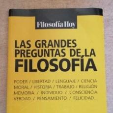 Libros: LAS GRANDES PREGUNTAS DE LA FILOSOFÍA - FILOSOFÍA HOY - GLOBUS - 2011. Lote 217975240