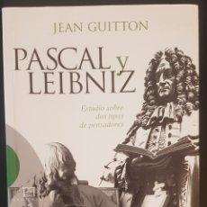 Libros: PASCAL Y LEIBNIZ. JEAN GUITTON.. Lote 218101452
