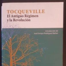 Libros: TOCQUEVILLE, EL ANTIGUO RÉGIMEN Y LA REVOLUCIÓN.. Lote 218108386
