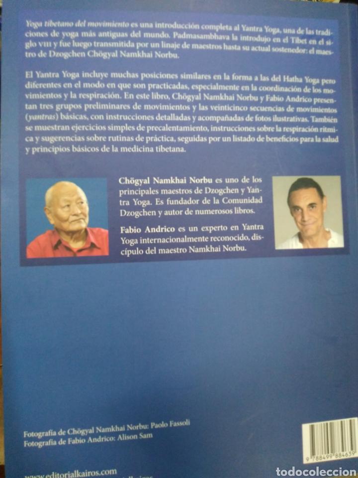 Libros: YOGA TIBETANO DEL MOVIMIENTO-EL ARTE Y LA PRÁCTICA DEL YANTRA YOGA-CHOGYAL NAMKHAI NORBU,KAIROS,2015 - Foto 3 - 218805470