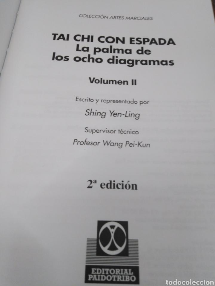 Libros: TAI CHI CON ESPADA-LA PALMA DE LOS 8 DIAGRAMAS-SHING YEN-LING,EDITA PAIDOTRIBO,2004,ILUSTRADO - Foto 4 - 218805857