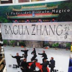 Libros: BAGUA ZHANG-EL PODER DEL CÍRCULO MAGICO-SHIFU CARLOS GARCÍA,EDITA ALAS,2005,NUEVO SIN LEER. Lote 218815011