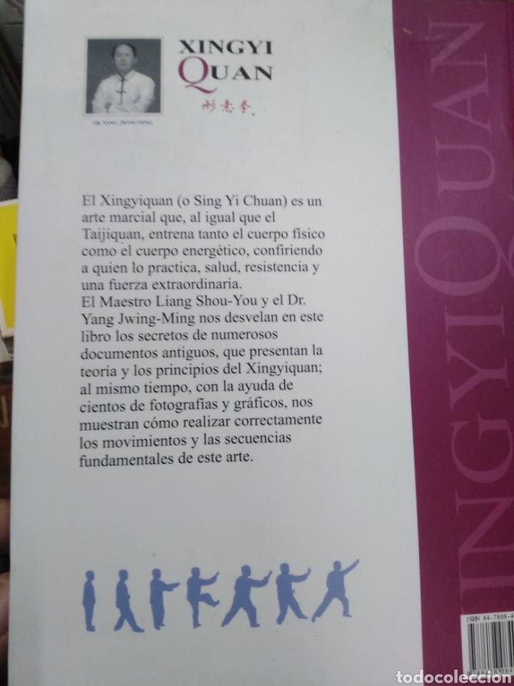 Libros: XINGYI QUAN-TEORÍA,APLICACIONES,TÁCTICA DE LUCHA Y ESPÍRITU,MAESTRO LIANG SHOU-YI,EDITA SIRIO,2004, - Foto 3 - 218816036