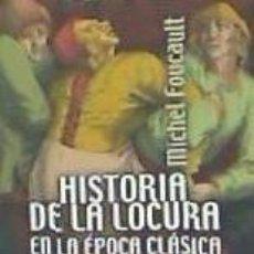 Libros: HISTORIA DE LA LOCURA EN LA EPOCA CLASICA VOL. 1. Lote 218839423