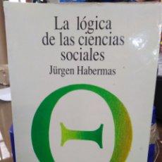 Libros: LA LÓGICA DE LAS CIENCIAS SOCIALES-JURGEN HABERMAS,EDITA TECNOS,3°EDICION 1996,BUEN ESTADO. Lote 219042053