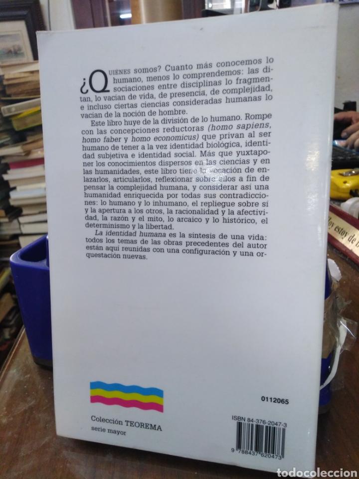Libros: EL MÉTODO-LA HUMANIDAD DE LA HUMANIDAD-LA IDENTIDAD HUMANA,EDGAR MORIN,EDITA CÁTEDRA,1°EDICION 2003, - Foto 3 - 219042285