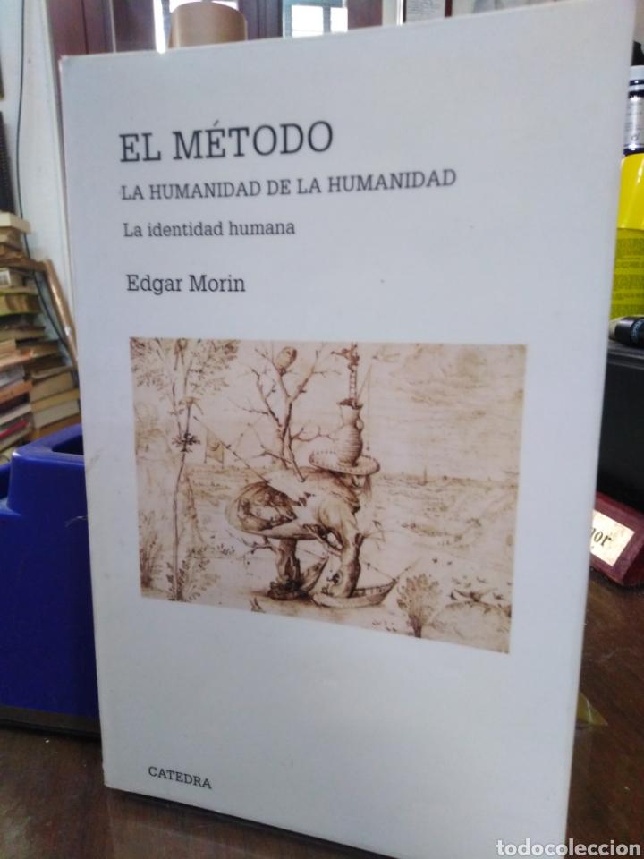 EL MÉTODO-LA HUMANIDAD DE LA HUMANIDAD-LA IDENTIDAD HUMANA,EDGAR MORIN,EDITA CÁTEDRA,1°EDICION 2003, (Libros Nuevos - Humanidades - Filosofía)