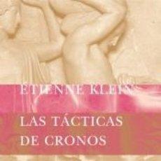 Libros: LAS TÁCTICAS DE CRONOS. Lote 219043318
