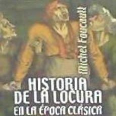 Libros: HISTORIA DE LA LOCURA EN LA EPOCA CLASICA VOL. 2. Lote 219056625