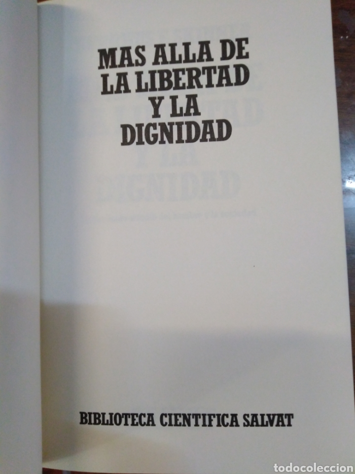 Libros: MÁS ALLÁ DE LA LIBERTAD Y LA DIGNIDA-BURRHUS F.SKINNER-EDITA SALVAT,1972, NUEVO - Foto 4 - 219147391