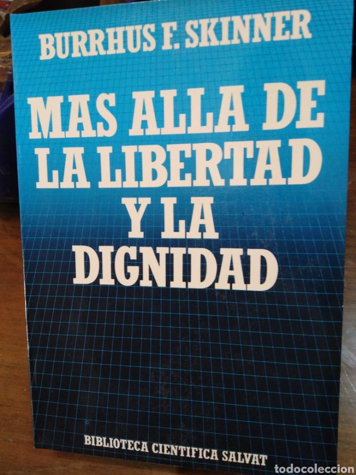 MÁS ALLÁ DE LA LIBERTAD Y LA DIGNIDA-BURRHUS F.SKINNER-EDITA SALVAT,1972, NUEVO (Libros Nuevos - Humanidades - Filosofía)