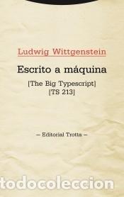 ESCRITO A MÁQUINA: [THE BIG TYPESCRIPT] [TS 213] (Libros Nuevos - Humanidades - Filosofía)