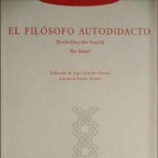 Libros: IBN TUFAYL. EL FILÓSOFO AUTODIDACTO. [RISALA HAYY IBN YAQZAN]. 2003.. Lote 219287012