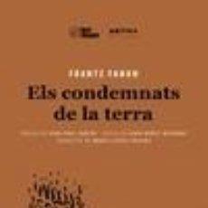 Libros: ELS CONDEMNATS DE LA TERRA. Lote 219351473