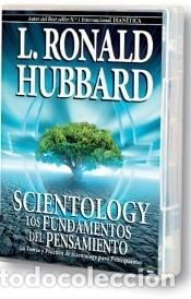 SCIENTOLOGY: LOS FUNDAMENTOS DEL PENSAMIENTO. LA TEORIA Y PRACTICA DEL SCIENTOLOGY PARA (Libros Nuevos - Humanidades - Filosofía)