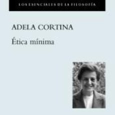 Libros: ÉTICA MÍNIMA. Lote 220379100