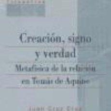 Libros: CREACIÓN, SIGNO Y VERDAD. Lote 220519606