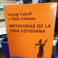 Libros: METÁFORAS DE LA VIDA COTIDIANA-GEORGE LAKOFF/MARK JOHNSON,CÁTEDRA/TEOREMA,1991,NUEVO. Lote 220949566