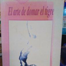 Libros: EL ARTE DE DOMAR EL TIGRE-DHARMA ARYA AKONG RIMPOCHE-EDITA DHARMA,1993,. Lote 220951783