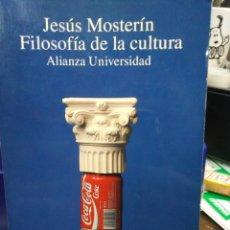 Libros: FILOSOFÍA DE LA CULTURA-JESÚS MOSTERIN-ALIANZA UNIVERSITARIA,1993. Lote 220952655