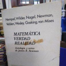 Libros: MATEMÁTICA VERDAD REALIDAD-EDITA GRIJALBO 1974,HEMPEL,NAGEL,VEBLES,WESLEY,VON MISES. Lote 220955362