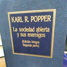 Libros: L SOCIEDAD ABIERTO Y SUS ENEMIGOS-KARL R.POPPER-(EDICION INTEGRA 2 TOMOS)ORBIS 1984. Lote 220962275