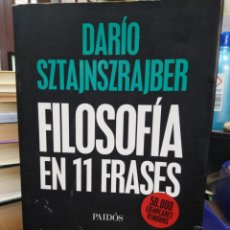 Libros: FILOSOFÍA EN 11 FRASES-DARIO SZTAJNSZRAJBER-EDITA PAIDOS 2018,. Lote 220965387