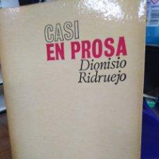 Libros: CASI EN PROSA-DIONISIO RIDRUEJO-REVISTA DE OCCIDENTE-1972. Lote 220966685