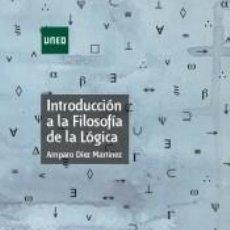 Libros: INTRODUCCIÓN A LA FILOSOFÍA DE LA LÓGICA. Lote 221537808