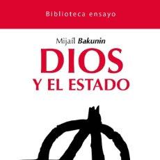 Libros: DIOS Y EL ESTADO DE MIJAIL BAKUNIN. Lote 221677408