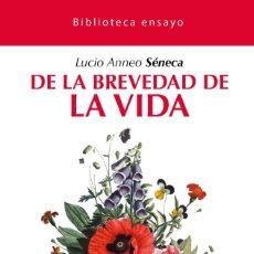 Libros: DE LA BREVEDAD DE LA VIDA.. Lote 221678123