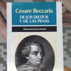 Libros: DE LOS DELITOS Y LAS PENAS DE CESARE BECCARIA. Lote 222418736