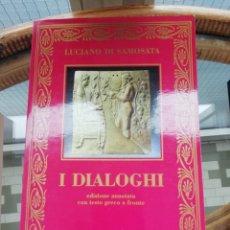 Libros: LUCIANO I DIALOGHI EN ITALIANO ED SOLARIA CON TEXTO GRIEGO AL FRENTE. Lote 223359168