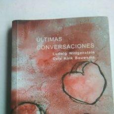 Livros: WITTGENSTEIN LUDWIG. OETS KOLK BOUWSMA. ULTIMAS CONVERSACIÓNES. EDICIONES SÍGUEME. 2004. Lote 227011660