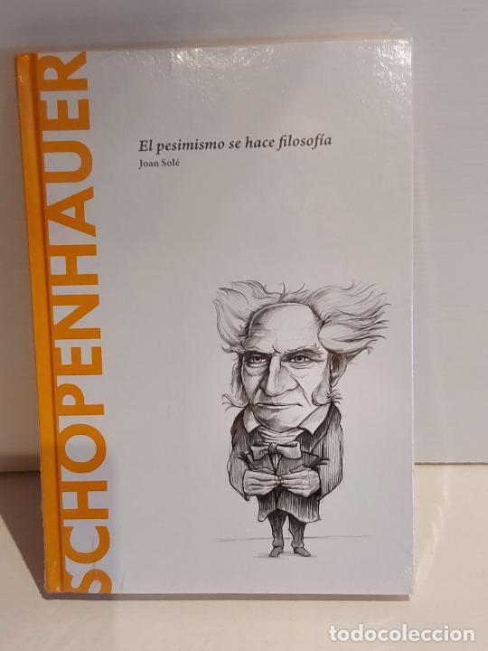 SCHOPENHAUER / EL PESIMISMO... / JOAN SOLÉ / DESCUBRIR LA FILOSOFÍA / 8 / PRECINTADO. (Libros Nuevos - Humanidades - Filosofía)