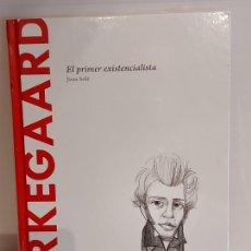 Libros: KIERKEGAARD / EL PRIMER EXISTENCIALISTA / DESCUBRIR LA FILOSOFÍA / 14 / PRECINTADO.. Lote 227167980