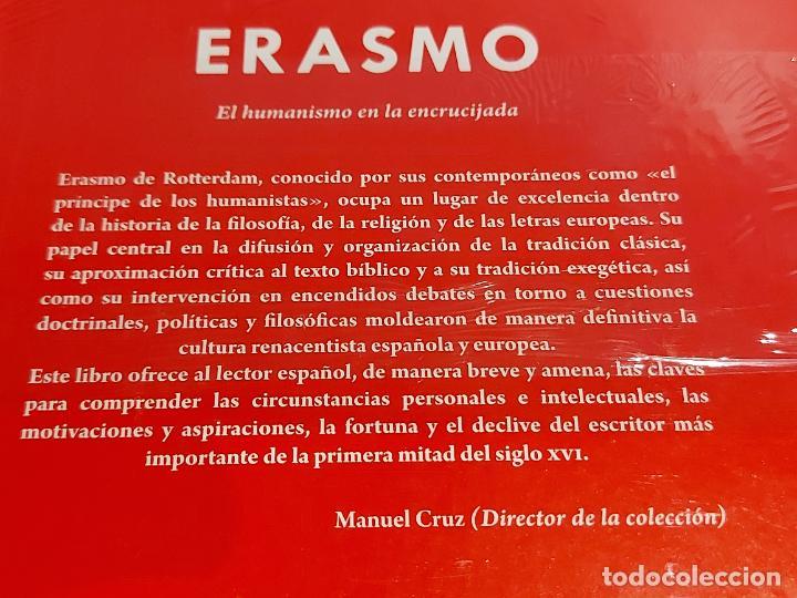 Libros: ERASMO / EL HUMANISMO EN LA ENCRUCIJADA / DESCUBRIR LA FILOSOFÍA / 39 / PRECINTADO. - Foto 2 - 227170745