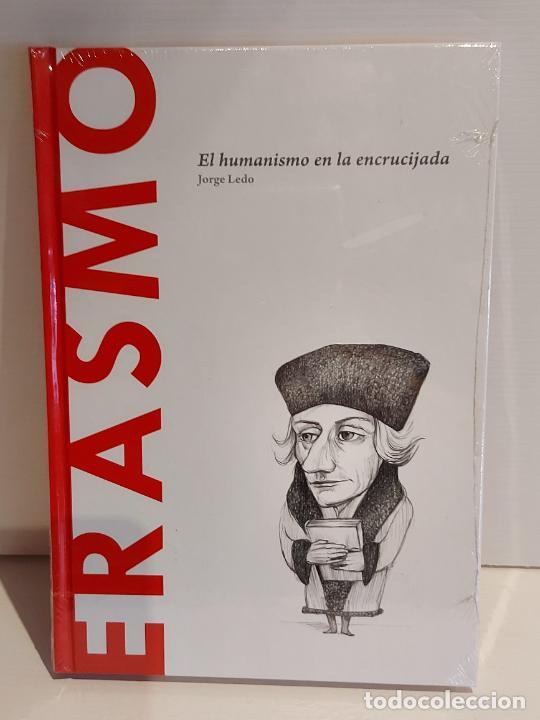 ERASMO / EL HUMANISMO EN LA ENCRUCIJADA / DESCUBRIR LA FILOSOFÍA / 39 / PRECINTADO. (Libros Nuevos - Humanidades - Filosofía)