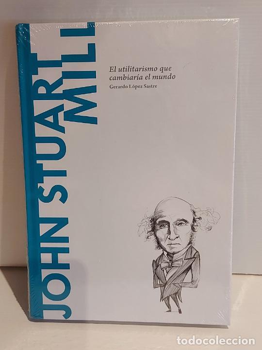 JOHN STUART MILL / EL UTILITARISMO QUE CAMBIARÍA... / DESCUBRIR LA FILOSOFÍA / 42 / PRECINTADO. (Libros Nuevos - Humanidades - Filosofía)